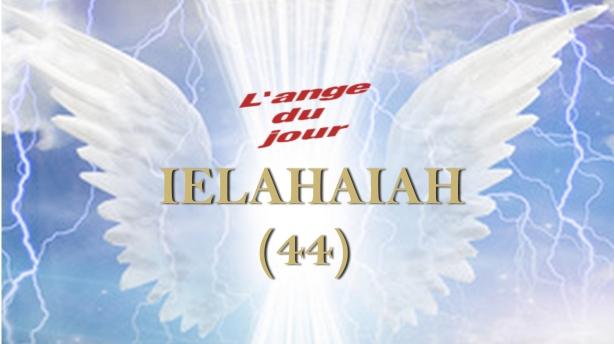 44 IELAHAIAH